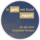 In Gold We Trust Report 2019